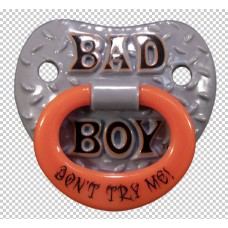 Pacifier Billy Bob Bad Boy Don't Try Me