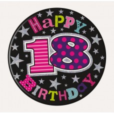 Badge Happy Birthday Age 18 Girl 15cm