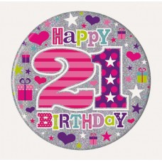 Badge 15cm Happy Birthday Age 21 Girl