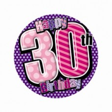 Badge 5cm Happy Birthday Age 30 Female